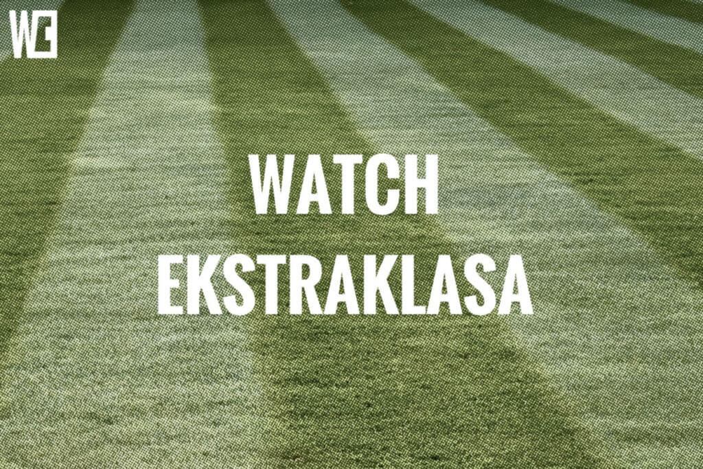 watch ekstraklasa