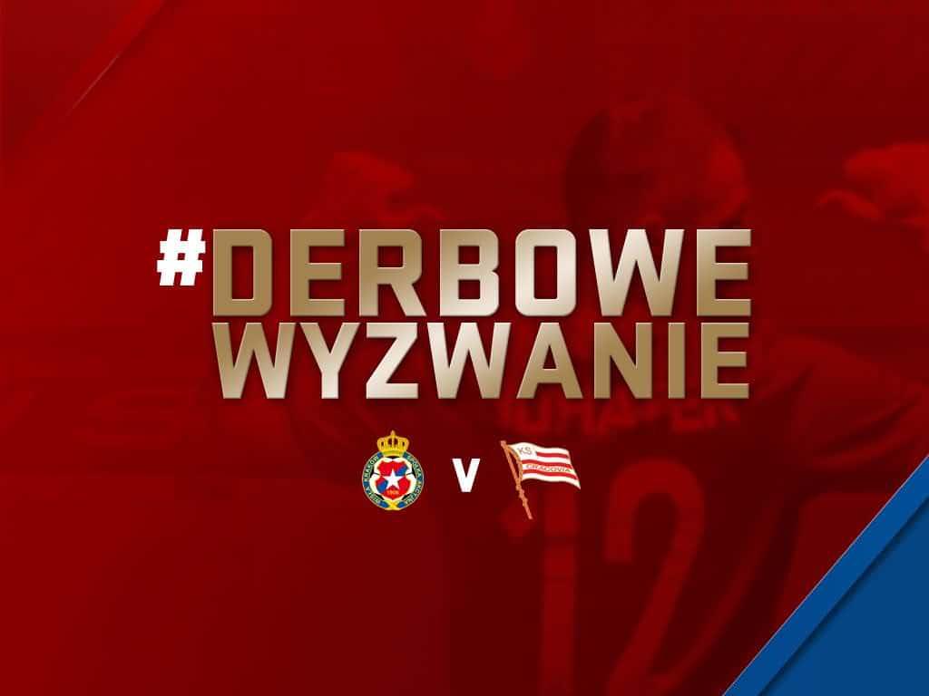 #DerboweWyzwanie Wisła Cracovia